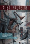 Best Of Apex Magazine Volume 1
