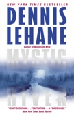 Dennis Lehane - Mystic River  artwork