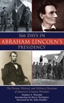 366 Days In Abraham Lincolns Presidency