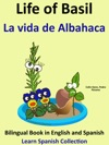 Learn Spanish Spanish For Kids Life Of Basil - La Vida De Albahaca