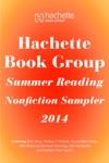Hachette Book Group Summer Reading Nonfiction Sampler 2014