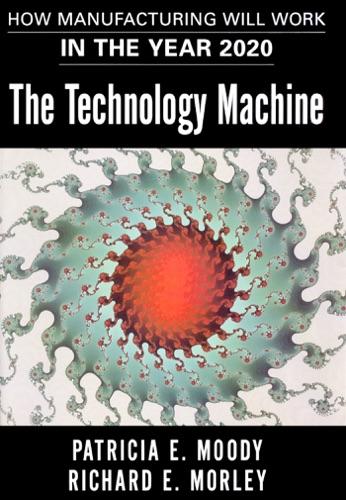 The Technology Machine