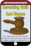 Reversing Guilt And Shame Text Messages From Jesus Book 8
