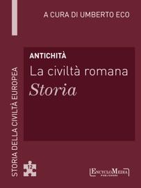 ANTICHITà - LA CIVILTà ROMANA