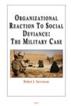 Organizational Reaction To Social Deviance