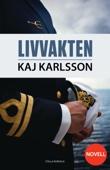Kaj Karlsson - Livvakten bild