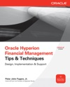 Oracle Hyperion Financial Management Tips And Techniques  Design Implementation  Support