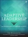 Adaptive Leadership Accelerating Enterprise Agility