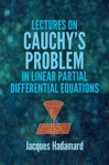 Lectures On Cauchys Problem In Linear Partial Differential Equations