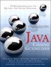 Java Coding Guidelines 75 Recommendations For Reliable And Secure Programs