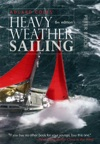 Adlard Coles Heavy Weather Sailing Sixth Edition