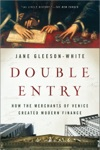 Double Entry How The Merchants Of Venice Created Modern Finance