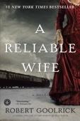 Robert Goolrick - A Reliable Wife  artwork