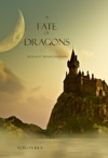 A Fate Of Dragons Book 3 In The Sorcerers Ring