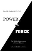 David R. Hawkins - Power vs. Force  artwork