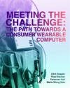 Meeting The Challenge The Path Towards A Consumer Wearable Computer
