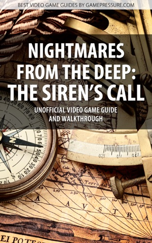 Nightmares from the Deep The Sirens Call - Unofficial Video Game Guide  Walkthrough