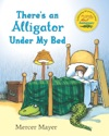 Theres An Alligator Under My Bed