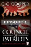 Council Of Patriots Episode 1