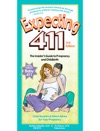 Expecting 411 3rd Edition Enhanced With Videos Color Graphics And More