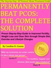Permanently Beat PCOS The Complete Solution
