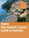 Fodors The Amalfi Coast Capri  Naples