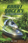 Robot Racers Rain Forest Rampage