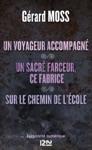Un Voyageur Accompagn Suivi De Un Sacr Farceur Ce Fabrice Et Sur Le Chemin De Lcole