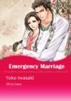 Emergency Marriage