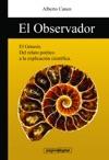 El Observador El Genesis Y La Ciencia La Biblia Y La Creacion