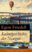 Kulturgeschichte der Neuzeit - Vollständige Ausgabe (Band 1-5)