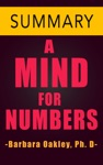 A Mind For Numbers By Barbara Oakley PhD -- Summary
