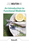 An Introduction To Functional Medicine