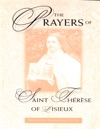 The Prayers Of Saint Therese Of Lisieux