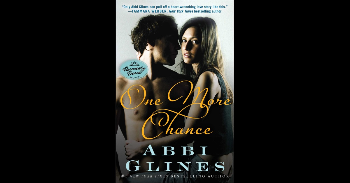 One More Chance By Abbi Glines On Ibooks