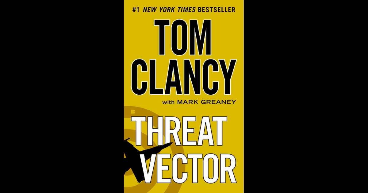 threat vector by tom clancy amp mark greaney on ibooks