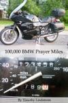 100000 BMW Prayer Miles