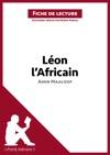 Lon LAfricain DAmin Maalouf Fiche De Lecture