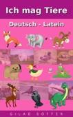 Ich mag Tiere Deutsch - Latein