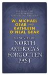 Six Novels Of North Americas Forgotten Past