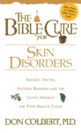 The Bible Cure For Skin Disorders