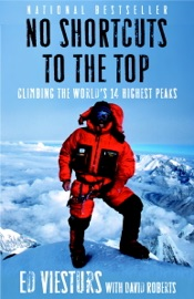 No Shortcuts to the Top - Ed Viesturs & David Roberts Book