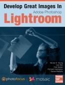 Similar eBook: Develop Great Images in Lightroom