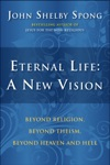 Eternal Life A New Vision