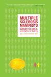 The Multiple Sclerosis Manifesto