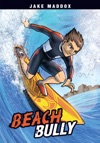 Jake Maddox Beach Bully