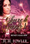 Church Gurlz - Book 1 Mothers Black Book
