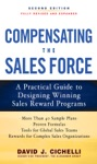 Compensating The Sales Force A Practical Guide To Designing Winning Sales Reward Programs Second Edition