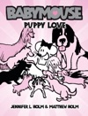 Babymouse 8 Puppy Love