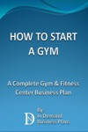 How To Start A Gym A Complete Gym  Fitness Center Business Plan